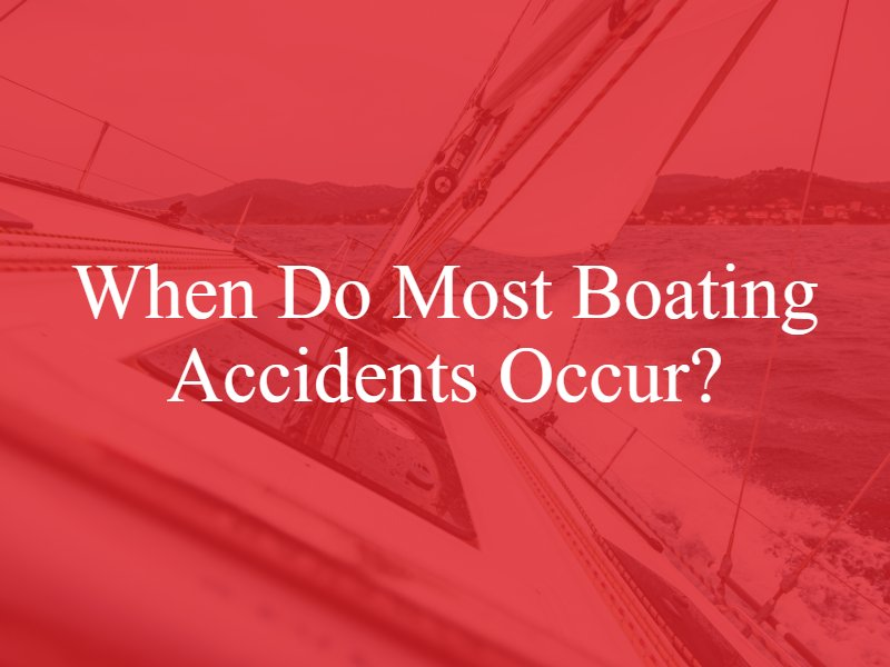 When Do Most Boating Accidents Occur