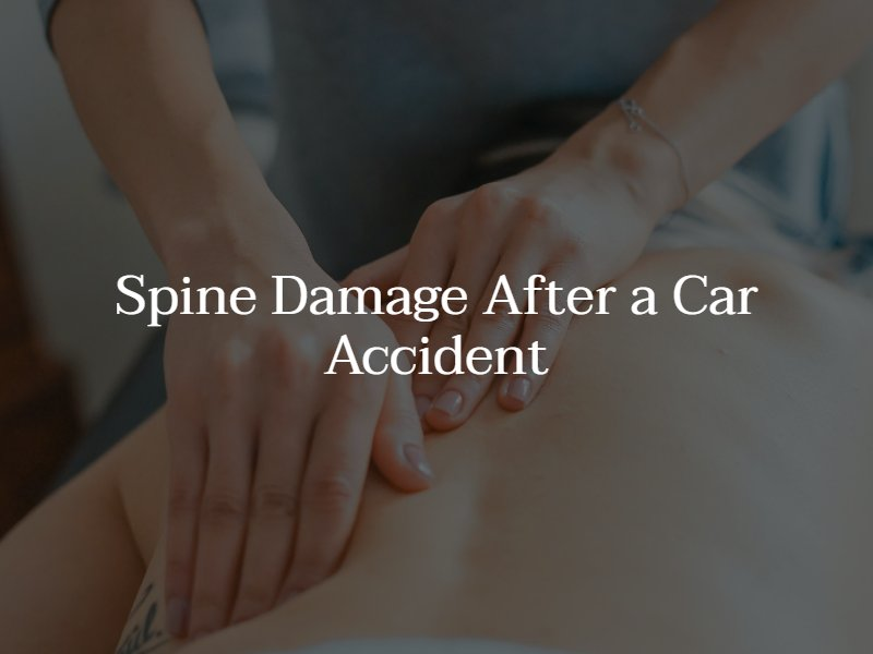 spinal cord damage after a car accident